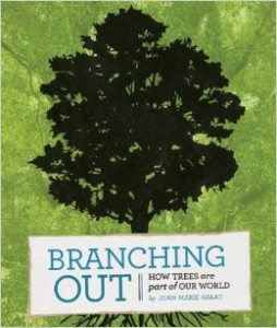 Book Cover: Branching Out: How Trees are Part of Our World