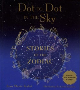 Book Cover: Dot to Dot in the Sky, Stories of the Zodiac