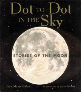 Book Cover: Dot to Dot in the Sky, Stories of the Moon