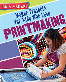 printmaking-maker-projects-for-kids-who-love-printmaking