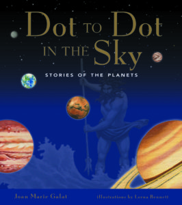 Book Cover: Dot to Dot in the Sky, Stories of the Planets